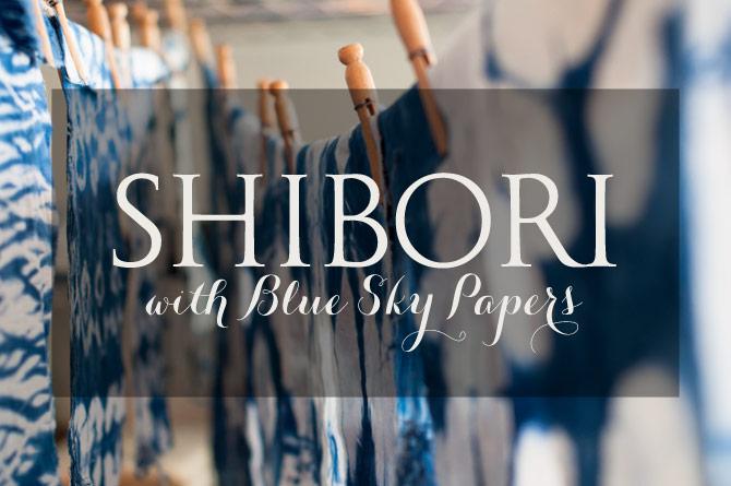 Shibori Techniques - Behind the Scenes Workshop - The Blue Sky ...