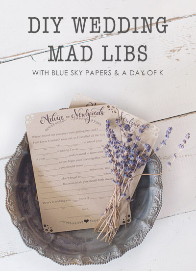 diy wedding mad libs printable with blue sky papers a day