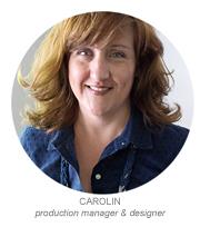 Carolin | Production Manager & Designer