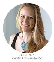 Courtney | Founder & Creative Director
